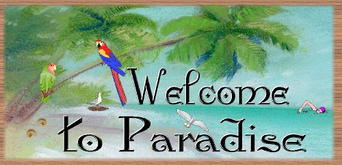 Paradise Plaque - GiggleSticks Welcome to Paradise - Tropical Sign