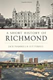 img - for A Short History of Richmond (Brief History) book / textbook / text book