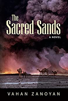 The Sacred Sands: a novel by [Zanoyan, Vahan]