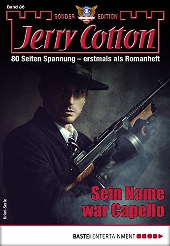 Jerry Cotton Sonder-Edition 86 - Krimi-Serie: Sein Name war Capello (German Edition)
