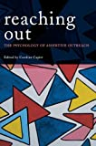 Reaching Out : The Psychology of Assertive Outreach, Cupitt, 0415454069