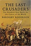 The Last Crusaders, Barnaby Rogerson, 1590202864