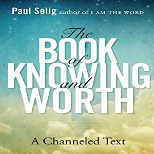 The Book of Knowing and Worth Audiobook