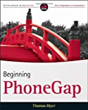 Beginning PhoneGap, Thomas Myer, 111815665X