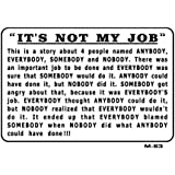 IT'S NOT MY JOB 7x10 Plastic Sign