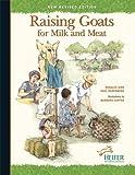 Raising Goats for Milk and Meat, Rosalee Sinn, Paul Rudenberg, 097984391X