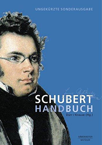 Schubert-Handbuch: Ungekürzte Sonderausgabe (Neuerscheinungen J.B. Metzler)