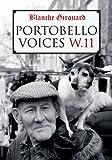 Portobello Voices, Blanche Girouard, 075249936X
