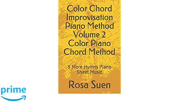 Color Chord Improvisation Piano Method Volume 2 Color Piano Chord