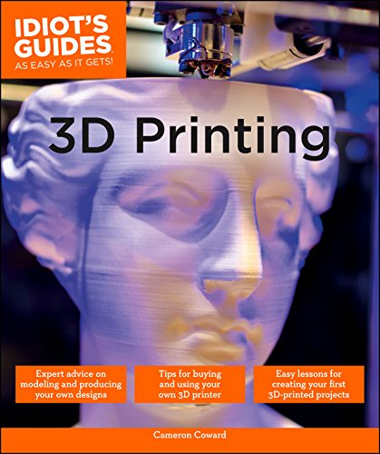 3D Printing (Idiot's Guides) ()