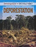 Deforestation (Development or Destruction?)