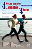 img - for 4 meses para correr un marat n en 4 horas book / textbook / text book
