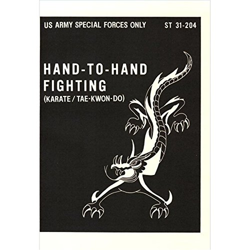 U.S. Army Special Forces Hand-To-Hand Karate / Tae-Kwon-Do Manual ST 31-204