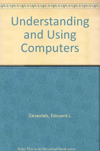 Understanding and Using Computers
