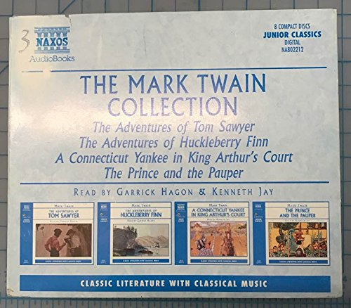 Download The Mark Twain Collection: The Adventures of Tom Sawyer/The Adventures of Huckleberry Finn/A Connecticut Yankee in King Arthur's Court/The Prince and ... With Classical Music. Junior Classics) pdf