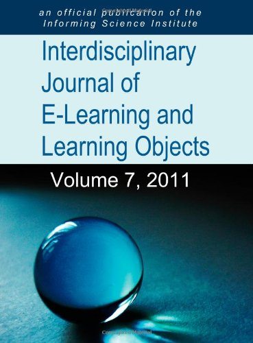 Interdisciplinary Journal of E-Learning and Learning Objects 2011