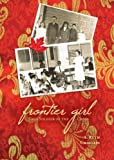 Frontier Girl, A. Ruth Chastain, 1604628146