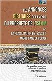 Annonces Bibliques de la Venue du Prophète de l Islam & la Reabilitation de Jesus et Marie Dans le C