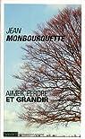 Aimer, perdre et grandir par Monbourquette