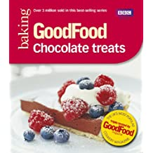Good Food: Chocolate Treats: Triple-tested Recipes (GoodFood 101)