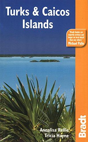 Turks & Caicos (Bradt Travel Guide)