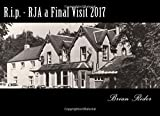 img - for R.i.p. - RJA a Final Visit 2017 (Royal Jubilee Arms) (Volume 6) book / textbook / text book