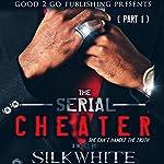The Serial Cheater | Silk White