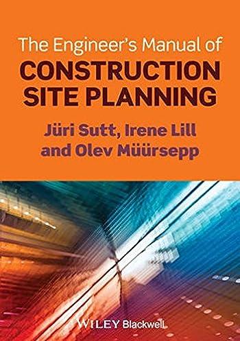 the engineer s manual of construction site planning j ri sutt rh amazon com civil site engineer manual site engineer manual pdf