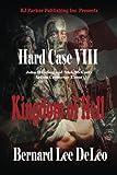 Hard Case VIII: Kingdom of Hell (John Harding) (Volume 8)