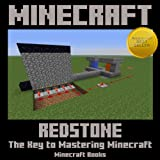 Minecraft: Redstone - The Key to Mastering Minecraft!