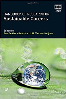 Handbook of Research on Sustainable Careers (Research Handbooks in Business and Management) (Research Handbooks in Business and Management Series)