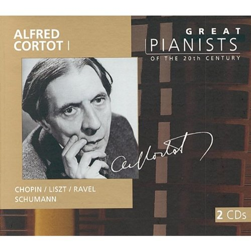Alfred Cortot Plays Chopin, Liszt, Ravel, Schumann - Great Pianists of the 20th Century by Philips