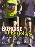 Exercise Physiology Laboratory Manual, Pettitt, Robert J., 0757566383