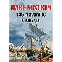 MARE NOSTRUM: 145- 1 av. JC. (French Edition)