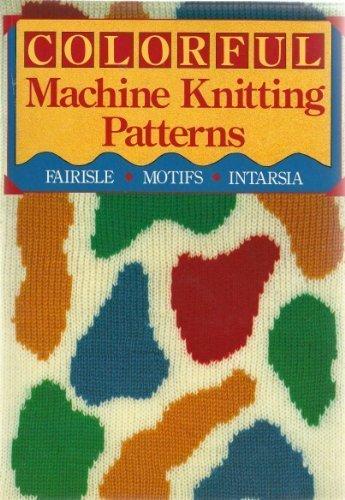 Colorful Machine Knitting Patterns
