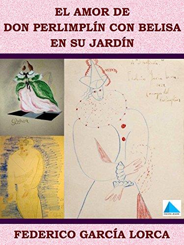 AMOR DE DON PERLIMPLÍN CON BELISA EN SU JARDÍN (Spanish Edition) by [GARCÍA