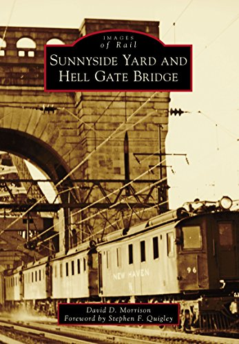 - Sunnyside Yard and Hell Gate Bridge (Images of Rail)
