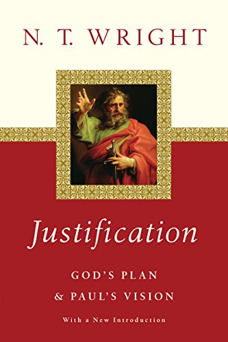 Justification: God's Plan & Paul's Vision
