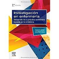 Investigación En Enfermería - 7ª Edición: Desarrollo de la práctica enfermera basada en la evidencia