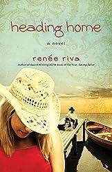Heading Home: A Novel