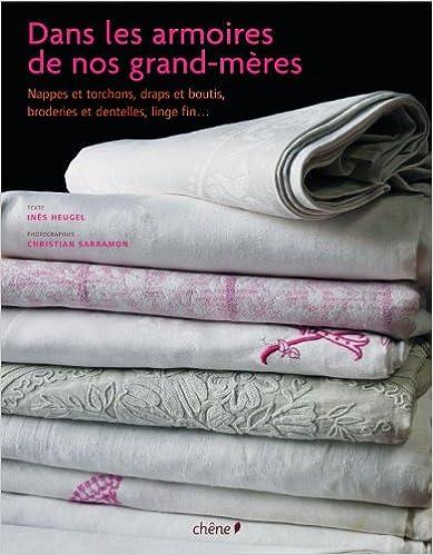 En ligne téléchargement Dans les armoires de nos grands-mères epub, pdf