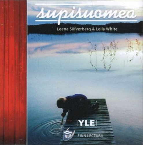 Read Online Supisuomea. Learning Finnish. (2 CDs). (text book can be ordered separately). pdf epub