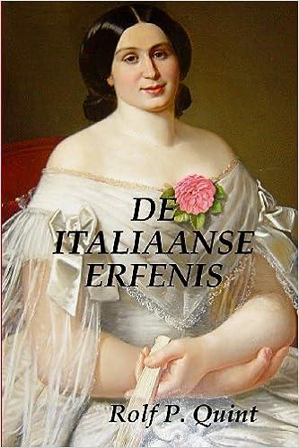 De Italiaanse Erfenis (Dutch Edition)