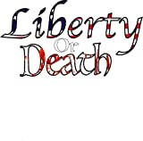 LIBERTY OR DEATH Decal - American Flag Transfer Liberty or Death Vinyl Sticker - Patriotic Bumper Sticker - Liberty Decal - Perfect American Patriot Gift - MADE IN USA