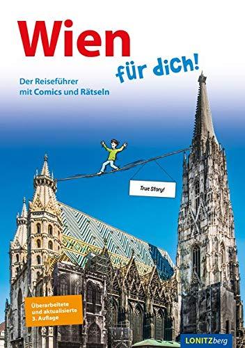 Wien Für Dich   Der Reiseführer Mit Comics Und Rätseln