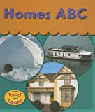 Homes ABC, Lola M. Schaefer, 1403402604