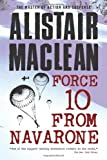 Force 10 from Navarone, Alistair MacLean, 1402792484