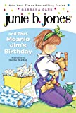 Junie B. Jones And That Meanie Jim's Birthday (Turtleback School & Library Binding Edition)