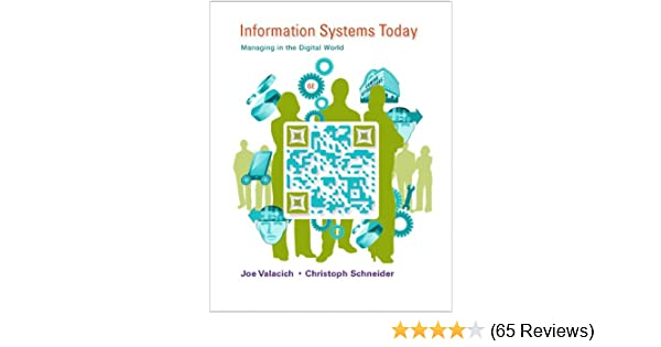 Information systems today managing in the digital world 6th information systems today managing in the digital world 6th edition joseph s valacich christoph schneider 9780132971218 amazon books fandeluxe Images
