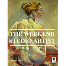 The WeekEnd Studio Artist, Book II - Figure
